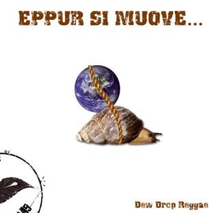 dew_drop_reggae-eppur-si-muove.jpg
