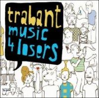 trabant_music_4_losers.jpg