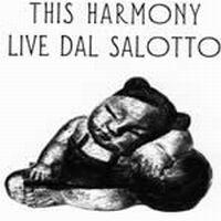 this-harmony-live-dal-salotto.jpg
