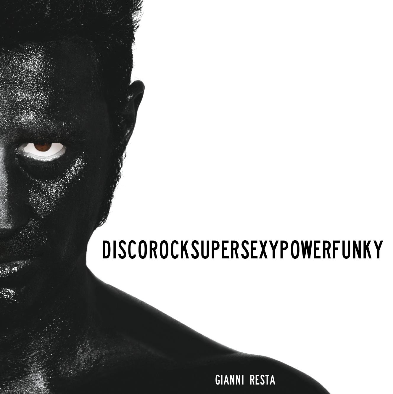 DiscoRockSuperSexyPowerFunky - Gianni Resta