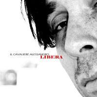 Il_Cavaliere_Alessandro_-_LIBERA