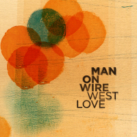 Man_On_Wire_-_WestLove_Cover