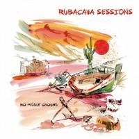 Rubacava sessions