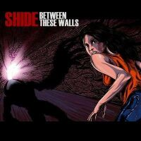Shide - Between these walls