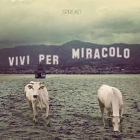 Spread_Vivi-per-miracolo_recensione_music-coast-to-coast