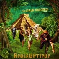 Apocalyptipop – Stash Raiders