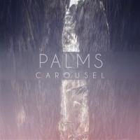 Palms – Carousel