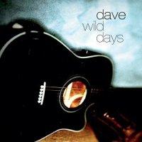 dave-wild-days