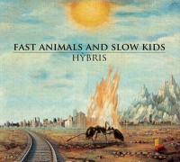 Hibrys – Fast Animals and Slow Kids