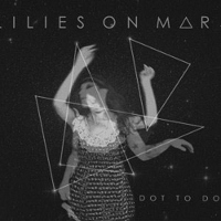 Dot To Dot &#8211; Lilies On Mars
