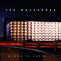 Marks To Prove It – The Maccabees
