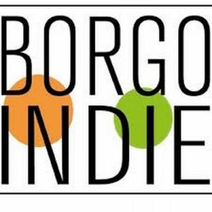 BORGOINDIE: al via la prima edizione