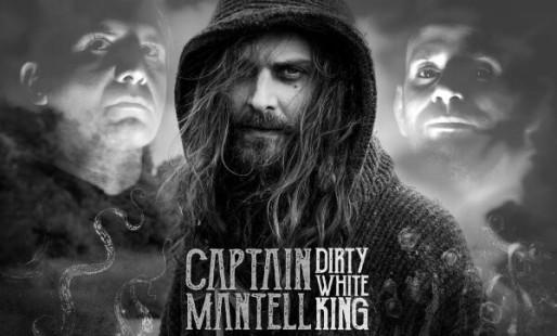 news_CaptainMantell-DirtyWhiteKing_IMG01_201702
