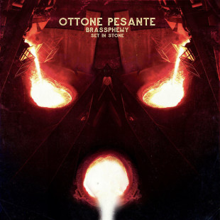 ottone-pesante-brassphemy-set-in-stone