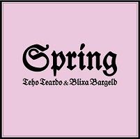 Spring – Teho Teardo & Blixa Bargeld