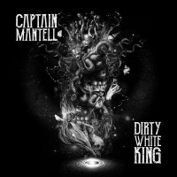 recensione_CaptainMantell-DirtyWhiteKing_IMG_201703