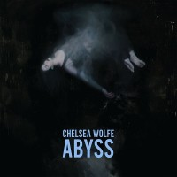 Abyss – Chelsea Wolfe