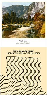 Quiet Swamps / Hidden tales and other lullabies – The Child of a Creek