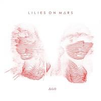 AGO – Lilies on Mars