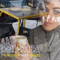Bella vita (l'arancia e altri viaggi) – Marian Trapassi
