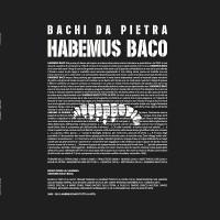 Habemus Baco – Bachi da Pietra