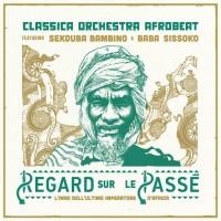 Regard sur le passé – Classica Orchestra Afrobeat