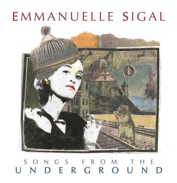 recensione_emmanuellesigal-songsfromtheunderground_IMG_201511