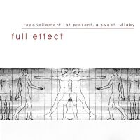 reconcilement- at present, a sweet lullaby – full effect