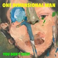 recensione_onedimensionalman-youdontexist_IMG_201802