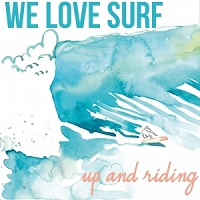 Up And Riding – We Love Surf
