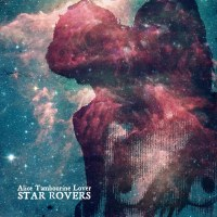 Star Rovers – Alice Tambourine Lover