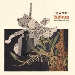 town-of-saints-somethingtofightwith_1384279671